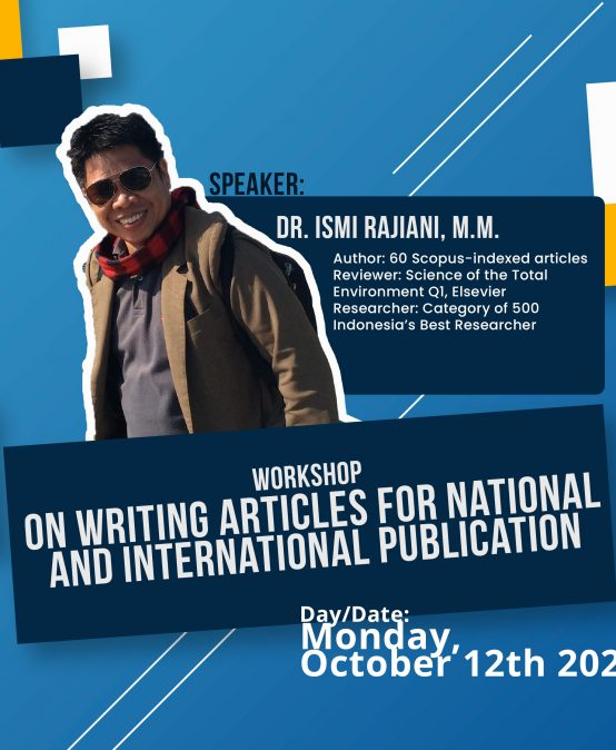 WORKSHOP: ON WRITING ARTICLES FOR NATIONAL AND INTERNATIONAL PUBLICATION