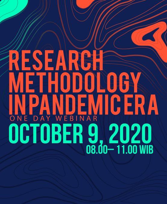 Research Methodology in Pandemic Era